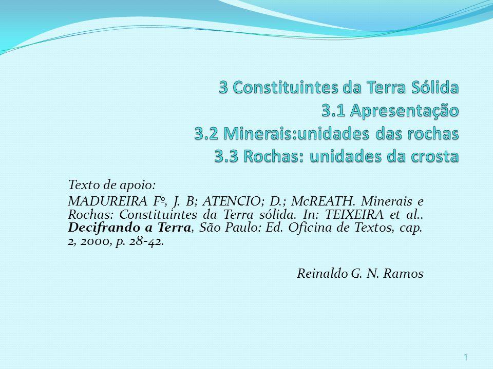 3 Constituintes da Terra Sólida 3. 1 Apresentação 3