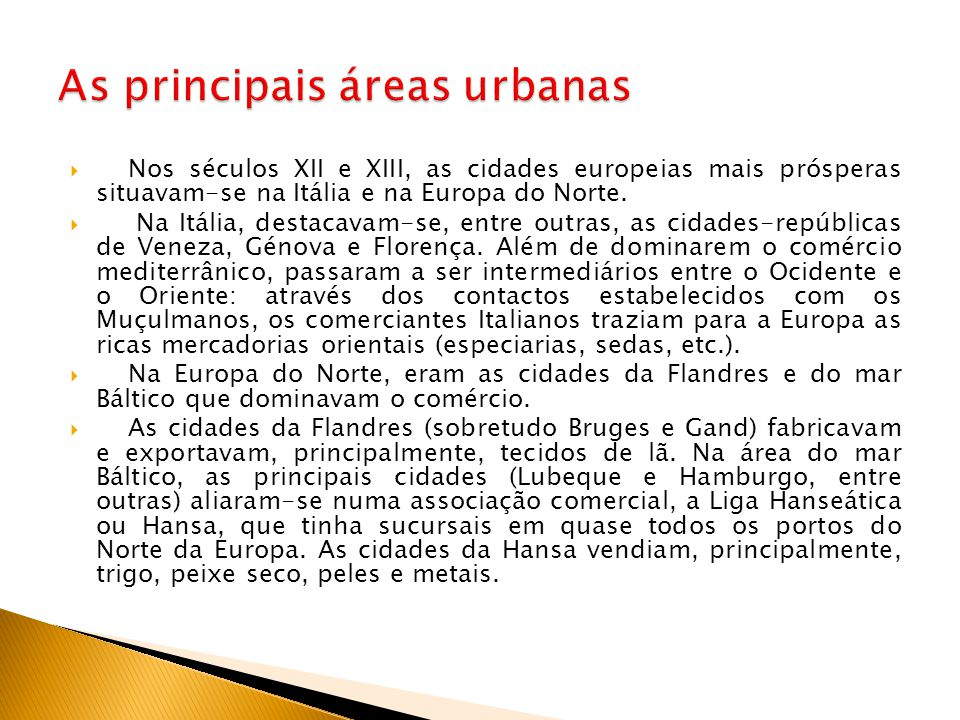 As principais áreas urbanas