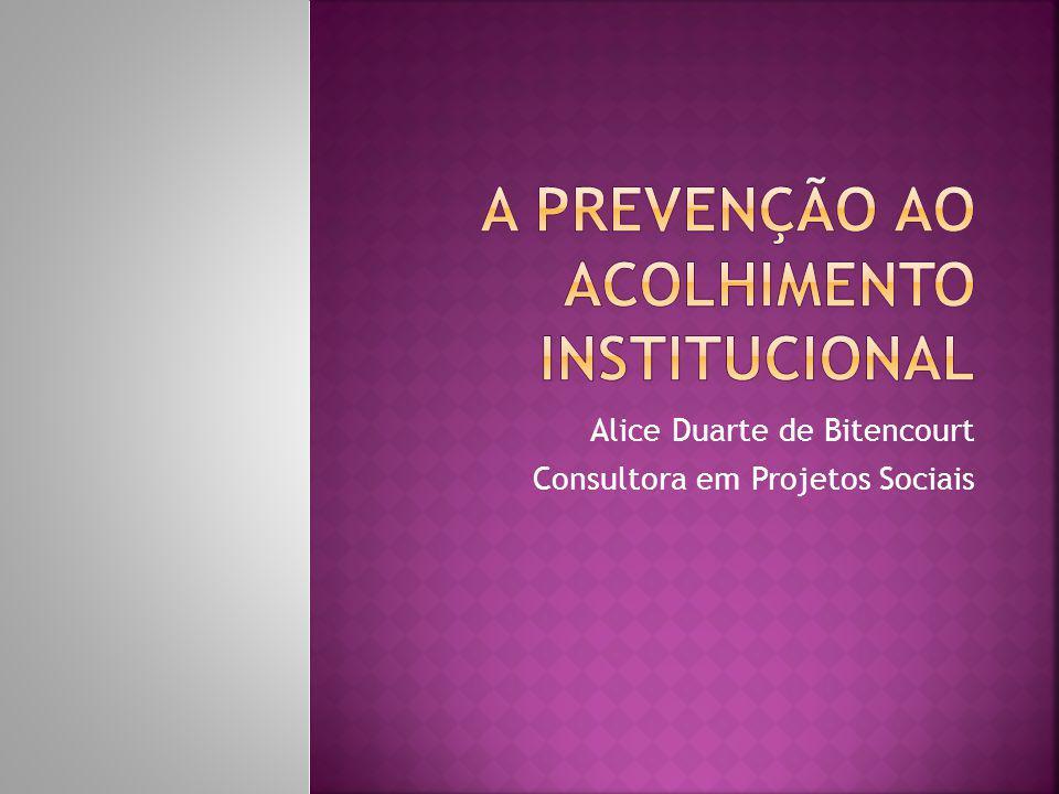 A prevenção ao acolhimento institucional