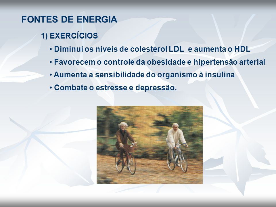 FONTES DE ENERGIA 1) EXERCÍCIOS