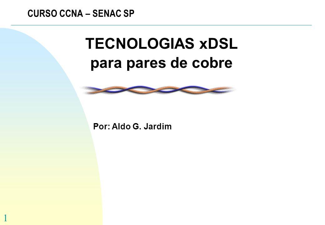 TECNOLOGIAS xDSL para pares de cobre