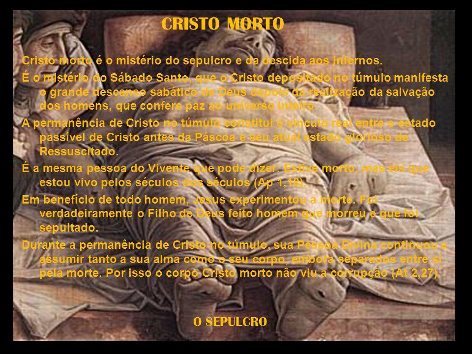 CRISTO MORTO O SEPULCRO