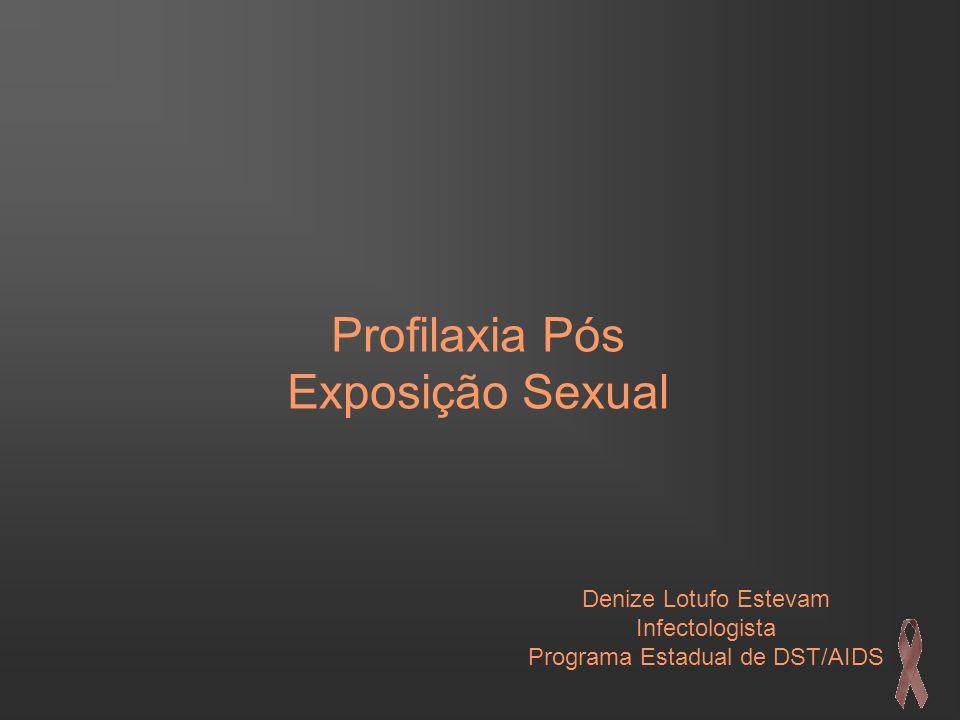 Profilaxia Pós Exposição Sexual