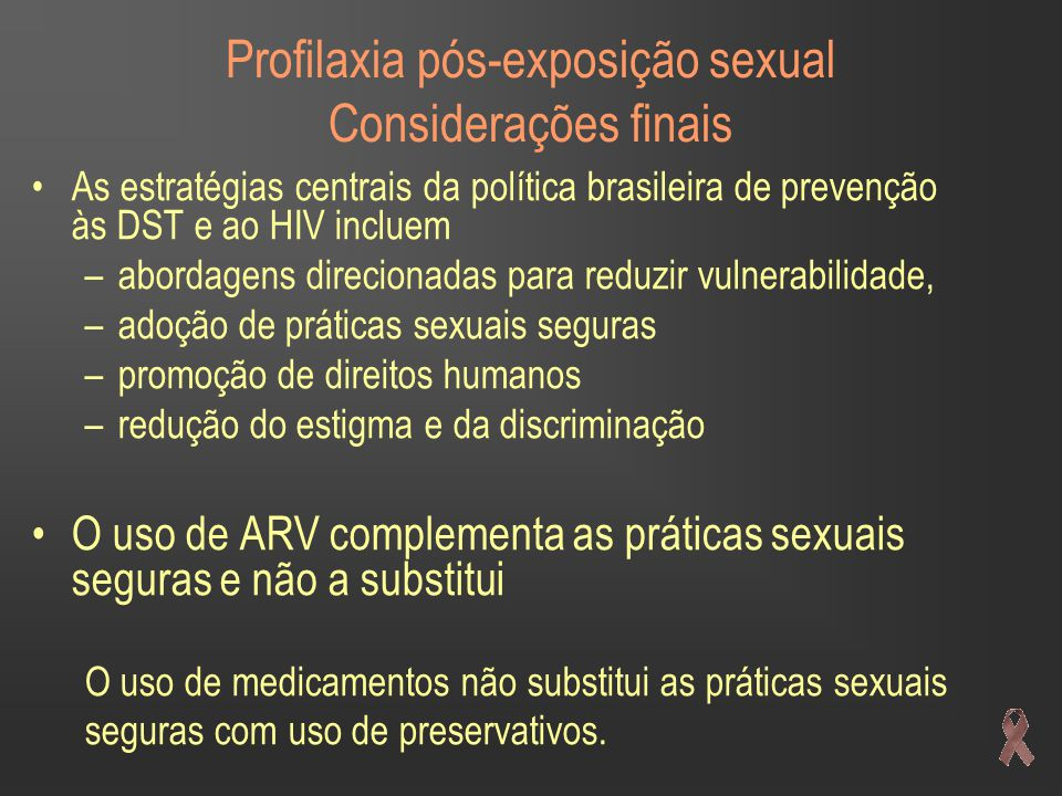 Profilaxia pós-exposição sexual Considerações finais