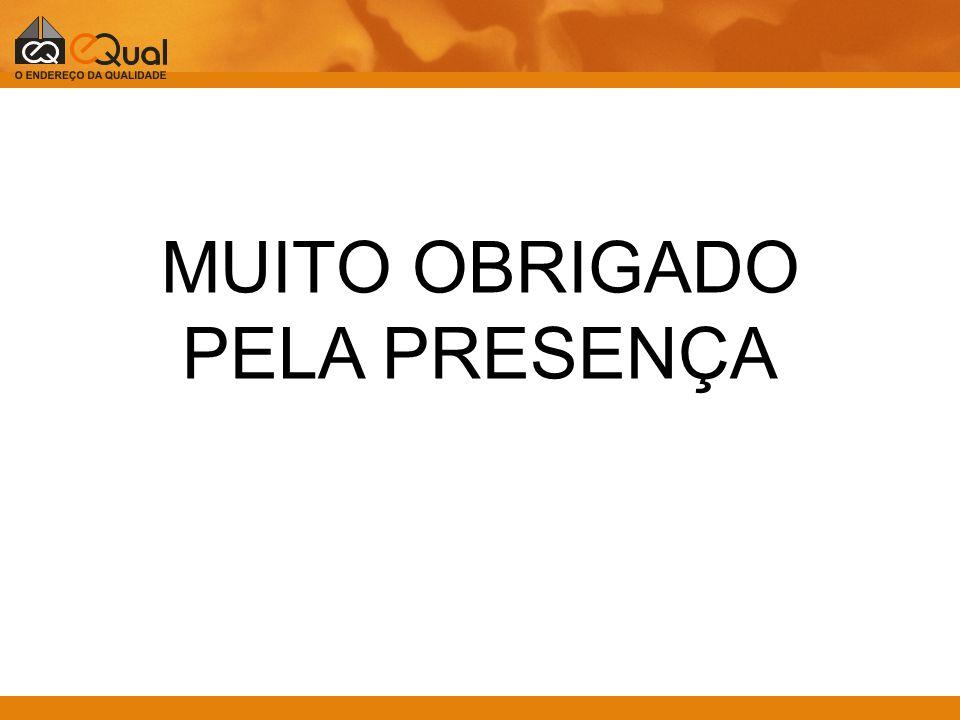 MUITO OBRIGADO PELA PRESENÇA