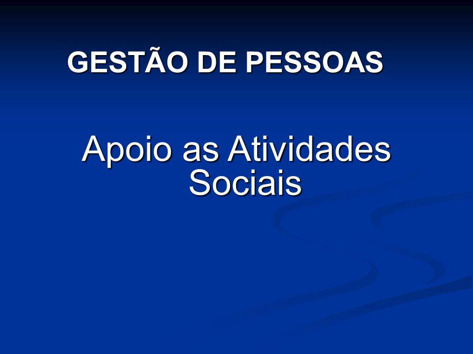 Apoio as Atividades Sociais