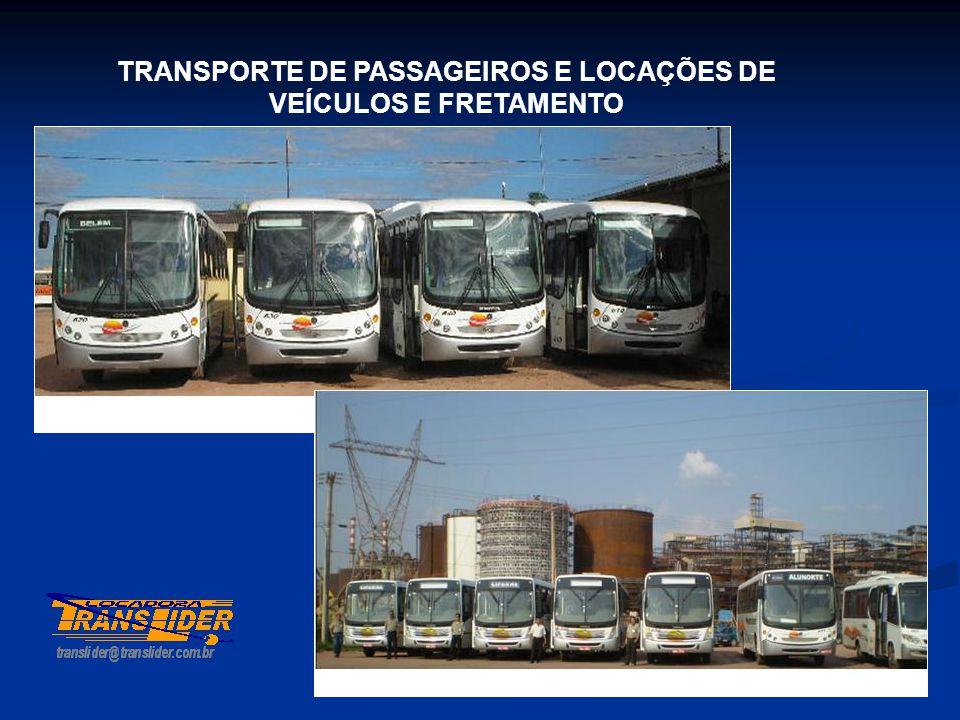 TRANSPORTE DE PASSAGEIROS E LOCAÇÕES DE VEÍCULOS E FRETAMENTO