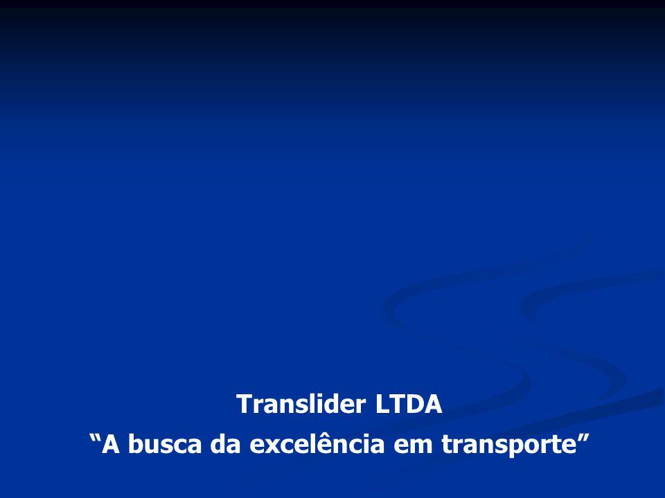 A busca da excelência em transporte