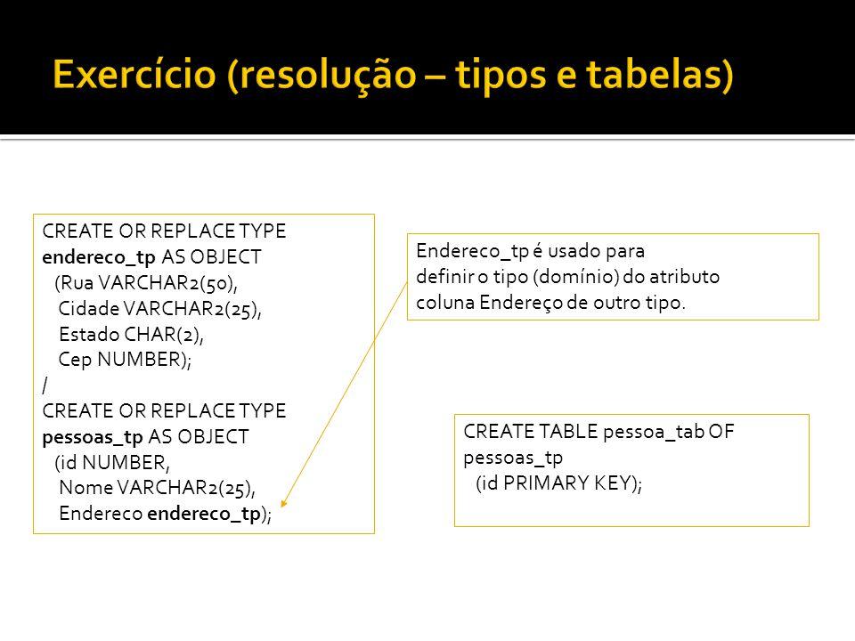 Exercício (resolução – tipos e tabelas)