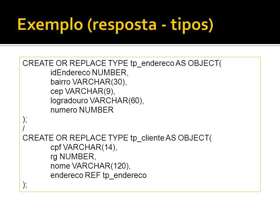 Exemplo (resposta - tipos)