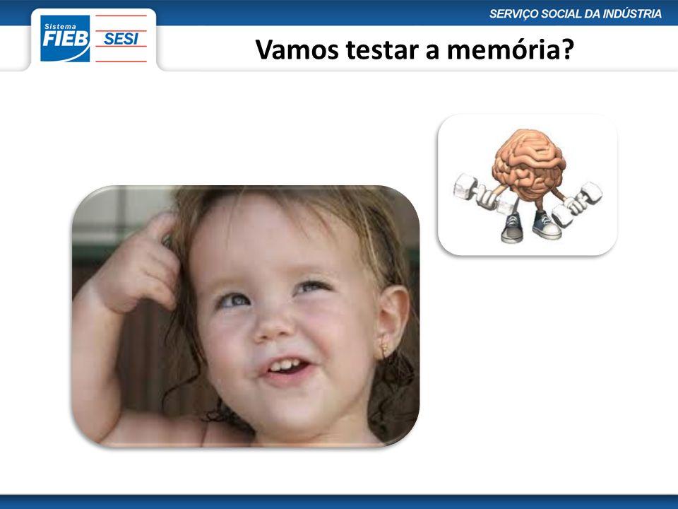 Vamos testar a memória