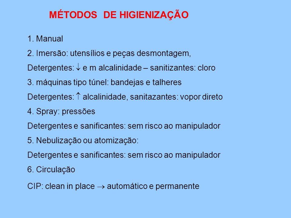 MÉTODOS DE HIGIENIZAÇÃO