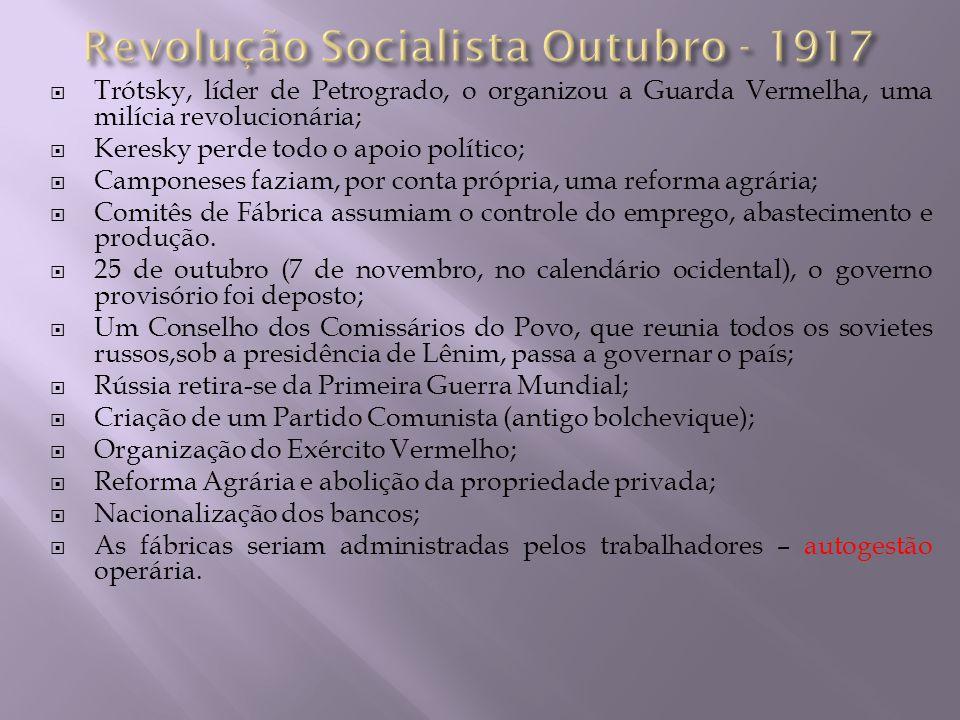 Revolução Socialista Outubro - 1917