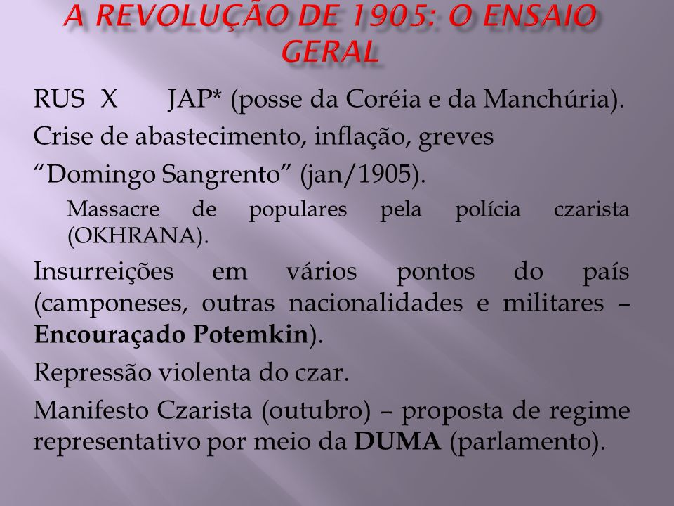 A REVOLUÇÃO DE 1905: O ENSAIO GERAL