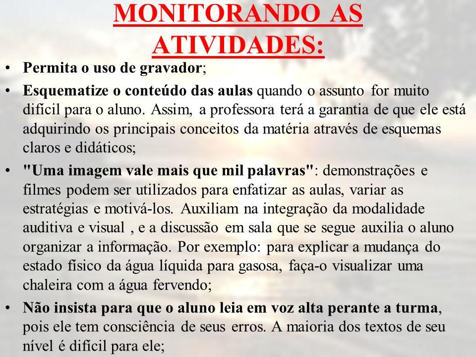 MONITORANDO AS ATIVIDADES:
