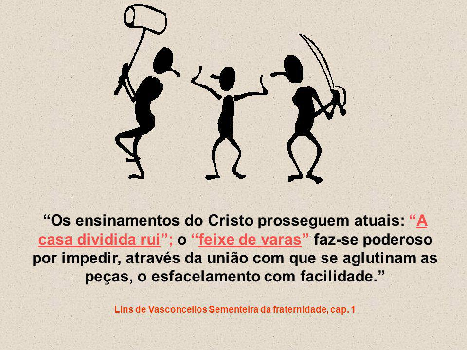 Lins de Vasconcellos Sementeira da fraternidade, cap. 1