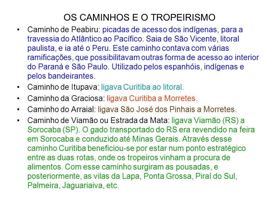 OS CAMINHOS E O TROPEIRISMO