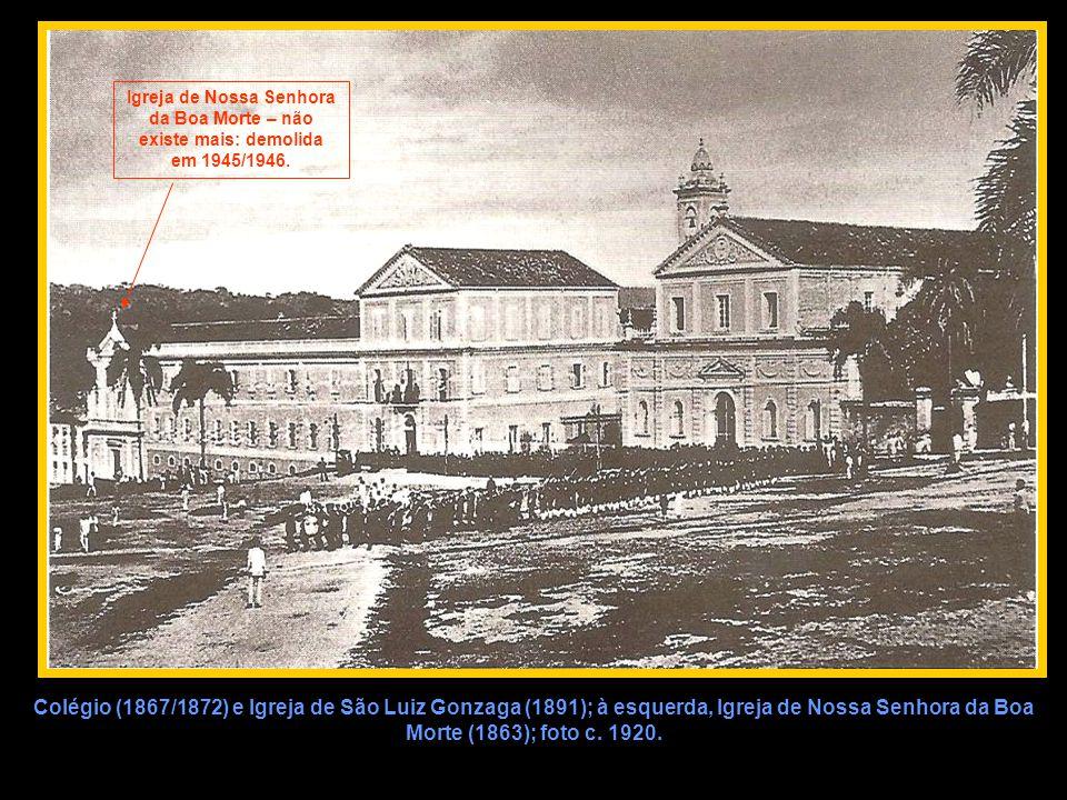 Igreja de Nossa Senhora da Boa Morte – não existe mais: demolida em 1945/1946.