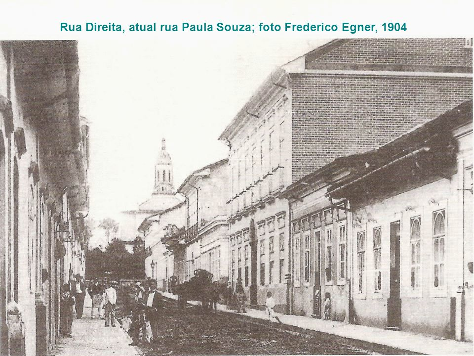 Rua Direita, atual rua Paula Souza; foto Frederico Egner, 1904