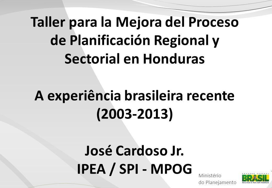 A experiência brasileira recente (2003-2013)