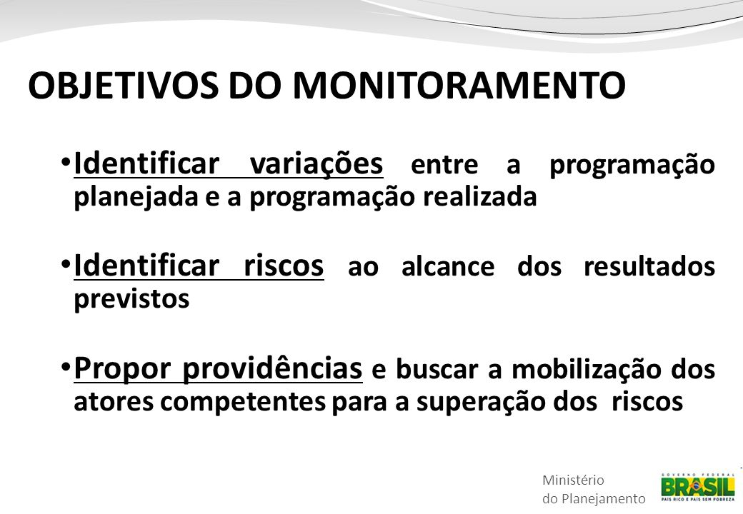 OBJETIVOS DO MONITORAMENTO