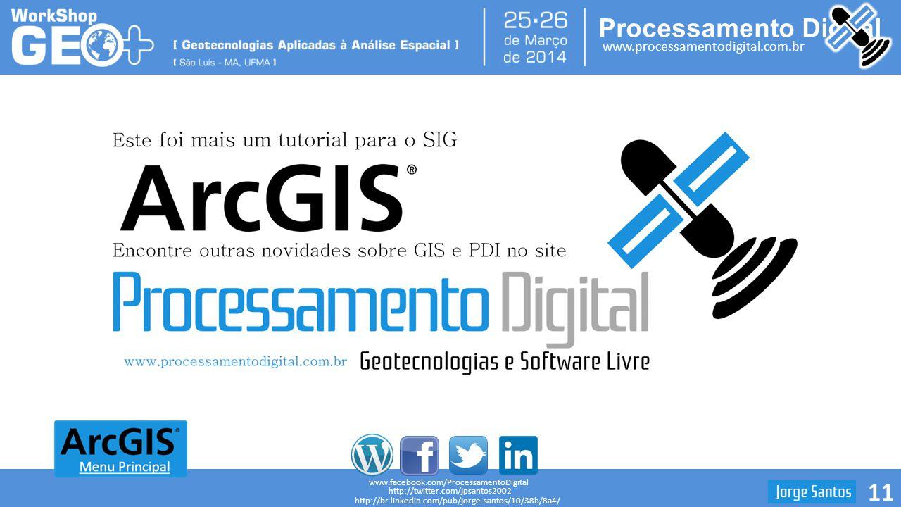www.facebook.com/ProcessamentoDigital http://twitter.com/jpsantos2002.