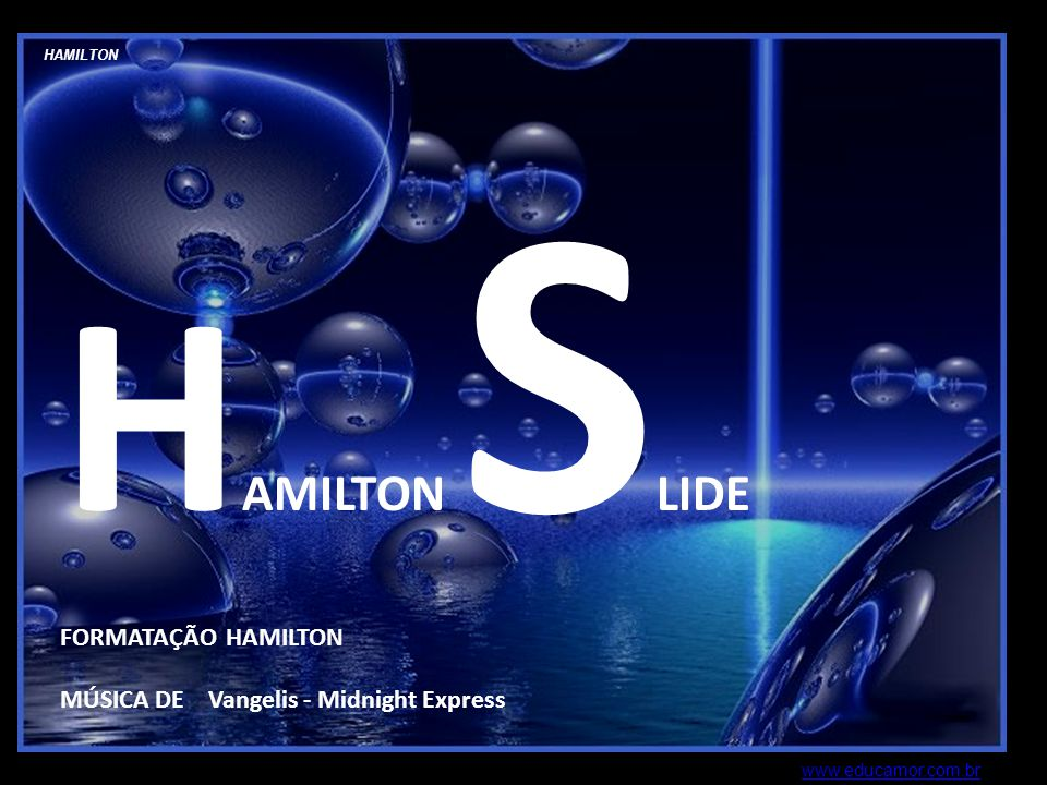 HAMILTON SLIDE FORMATAÇÃO HAMILTON