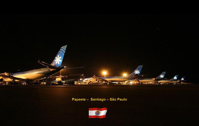 Papeete – Santiago – São Paulo