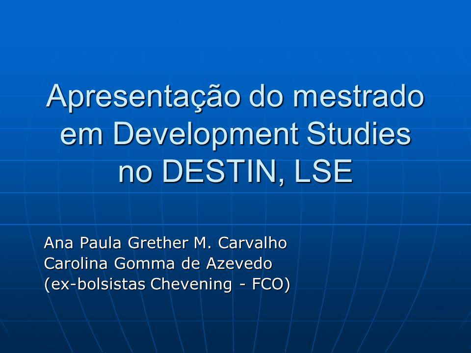 Apresentação do mestrado em Development Studies no DESTIN, LSE