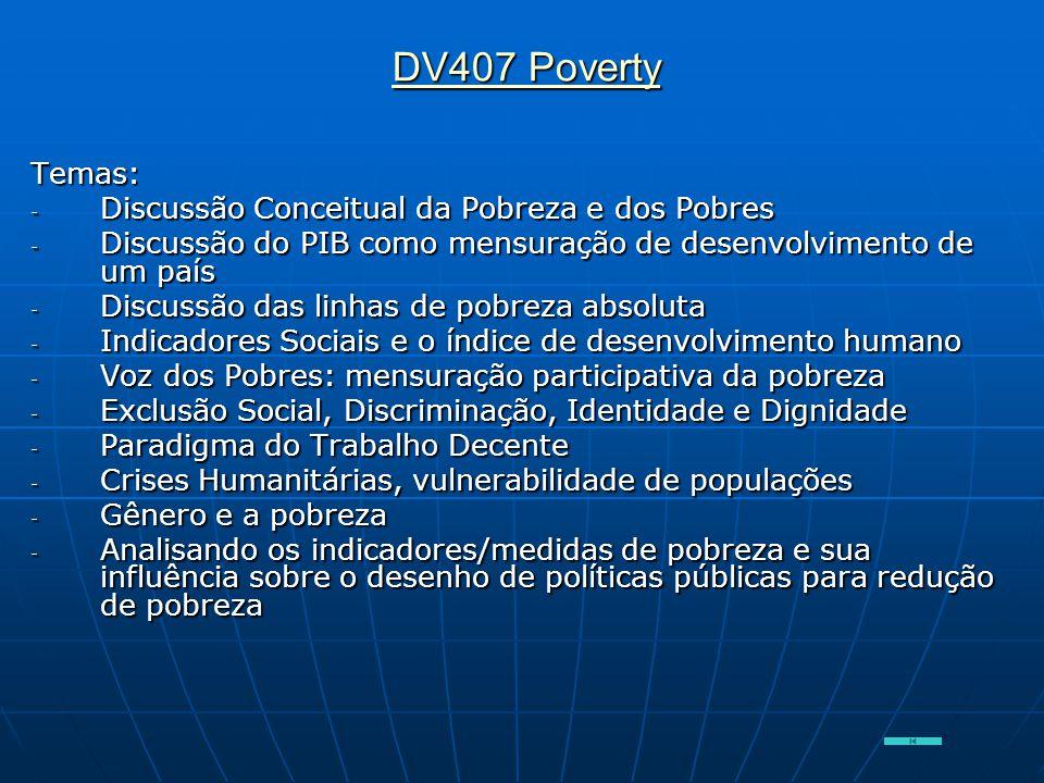 DV407 Poverty Temas: Discussão Conceitual da Pobreza e dos Pobres