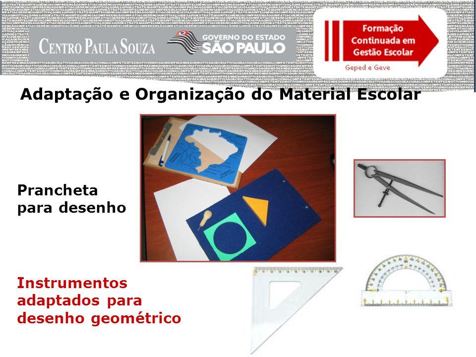Adaptação e Organização do Material Escolar
