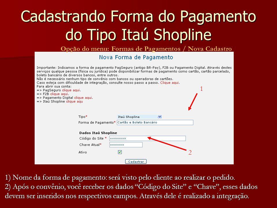 Cadastrando Forma do Pagamento do Tipo Itaú Shopline