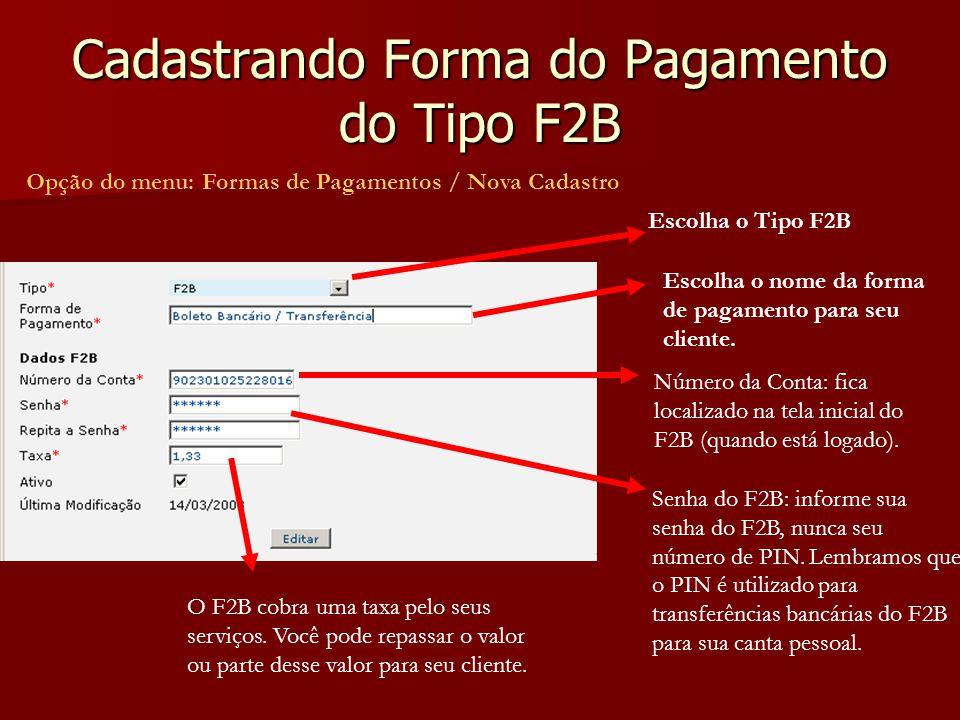 Cadastrando Forma do Pagamento do Tipo F2B