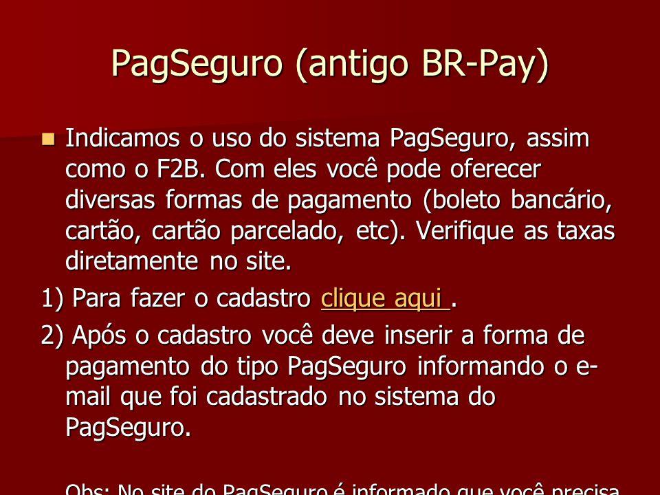 PagSeguro (antigo BR-Pay)