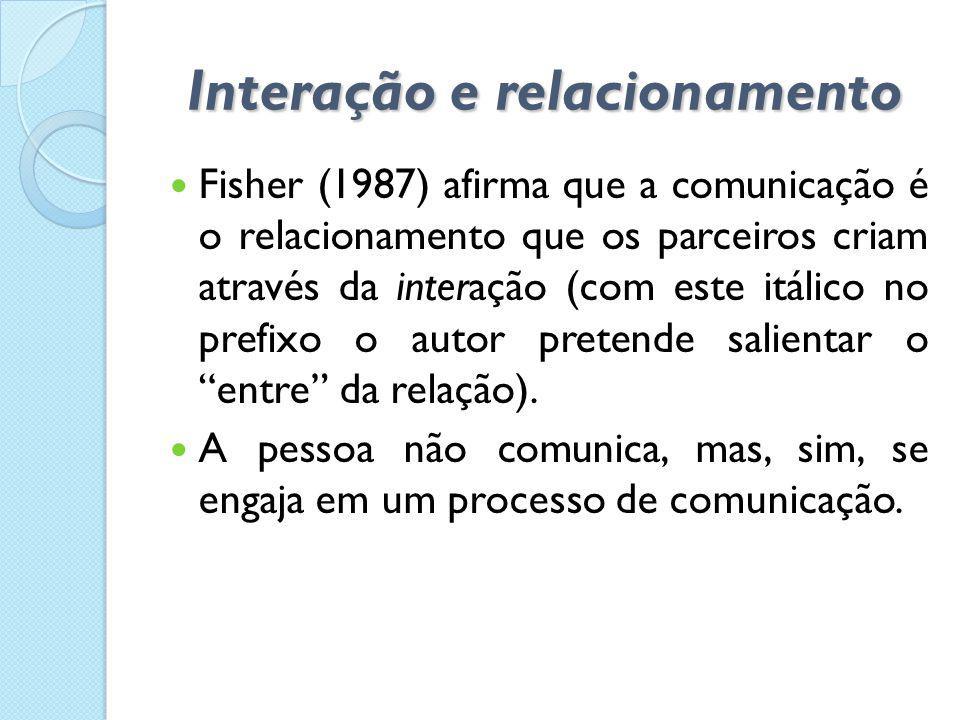 Interação e relacionamento