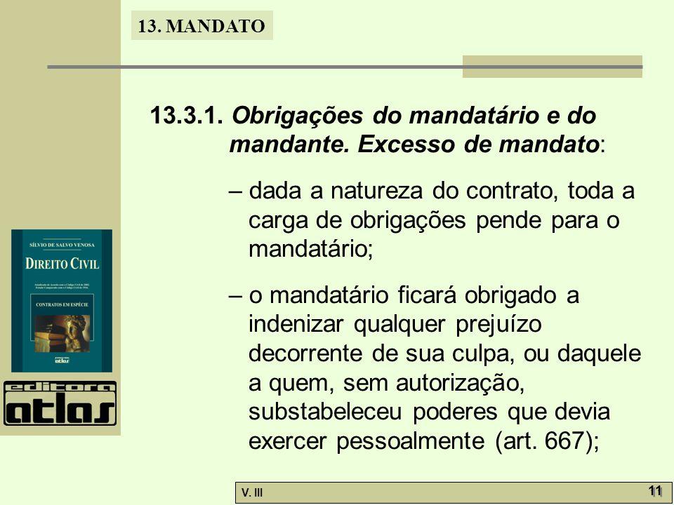 13.3.1. Obrigações do mandatário e do mandante. Excesso de mandato: