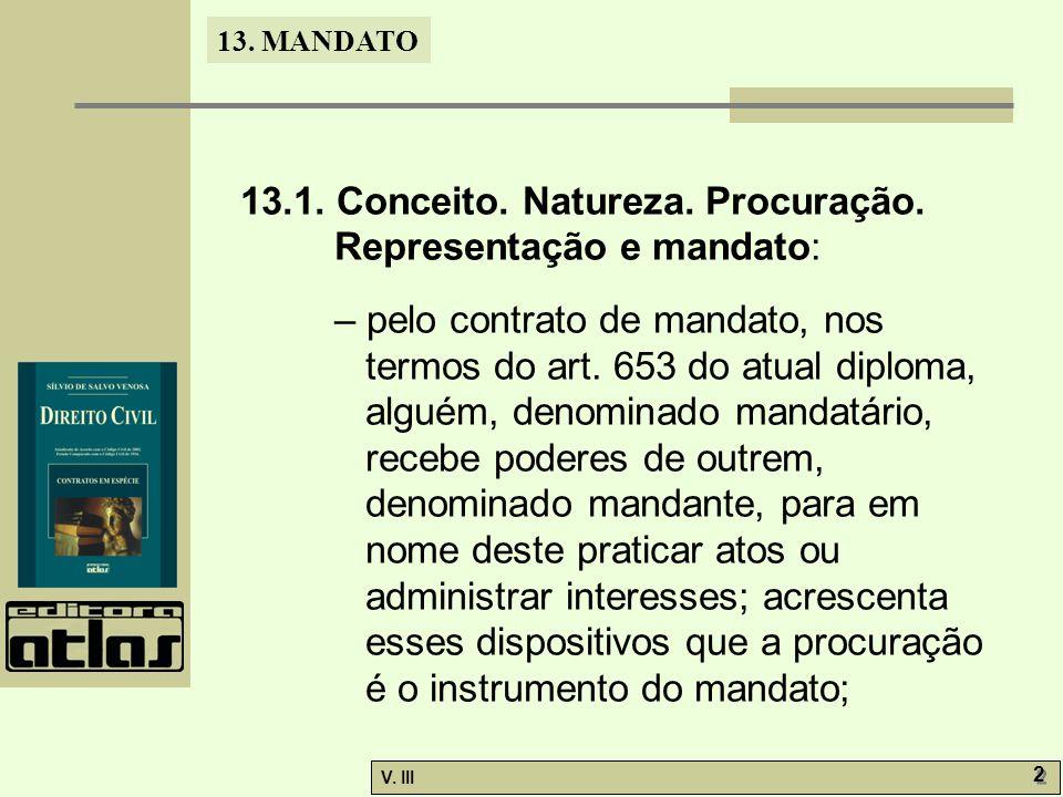 13.1. Conceito. Natureza. Procuração. Representação e mandato:
