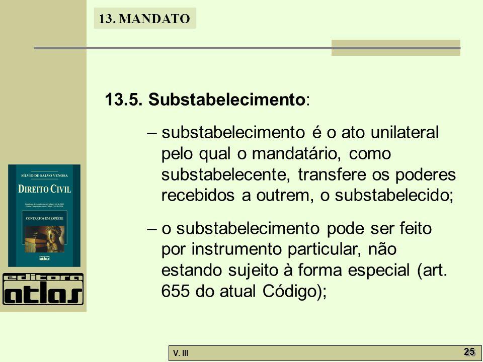 13.5. Substabelecimento:
