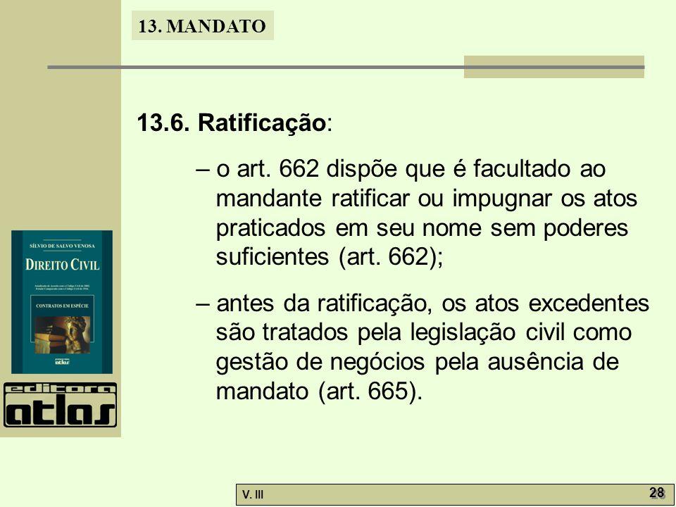 13.6. Ratificação: