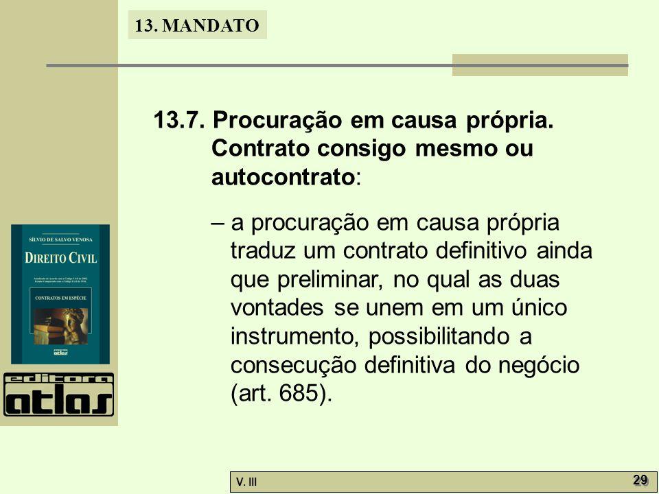 13. 7. Procuração em causa própria