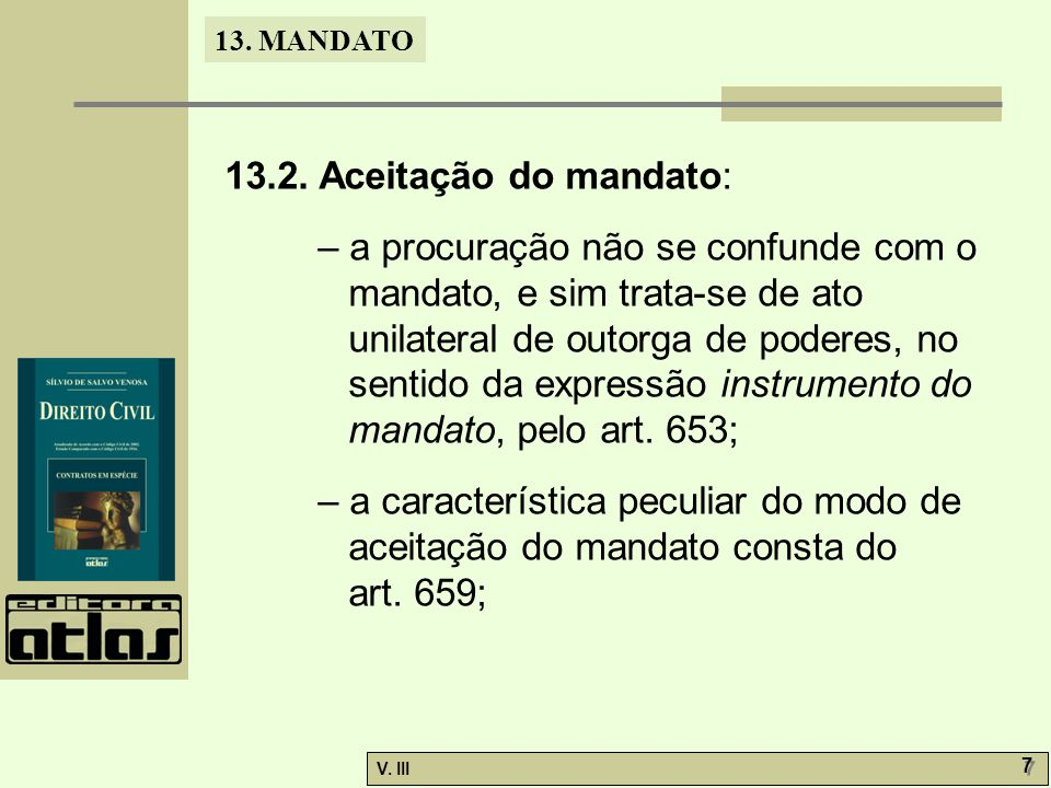 13.2. Aceitação do mandato:
