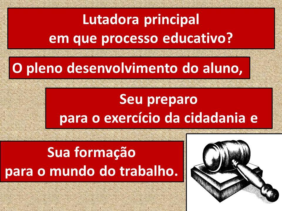 em que processo educativo