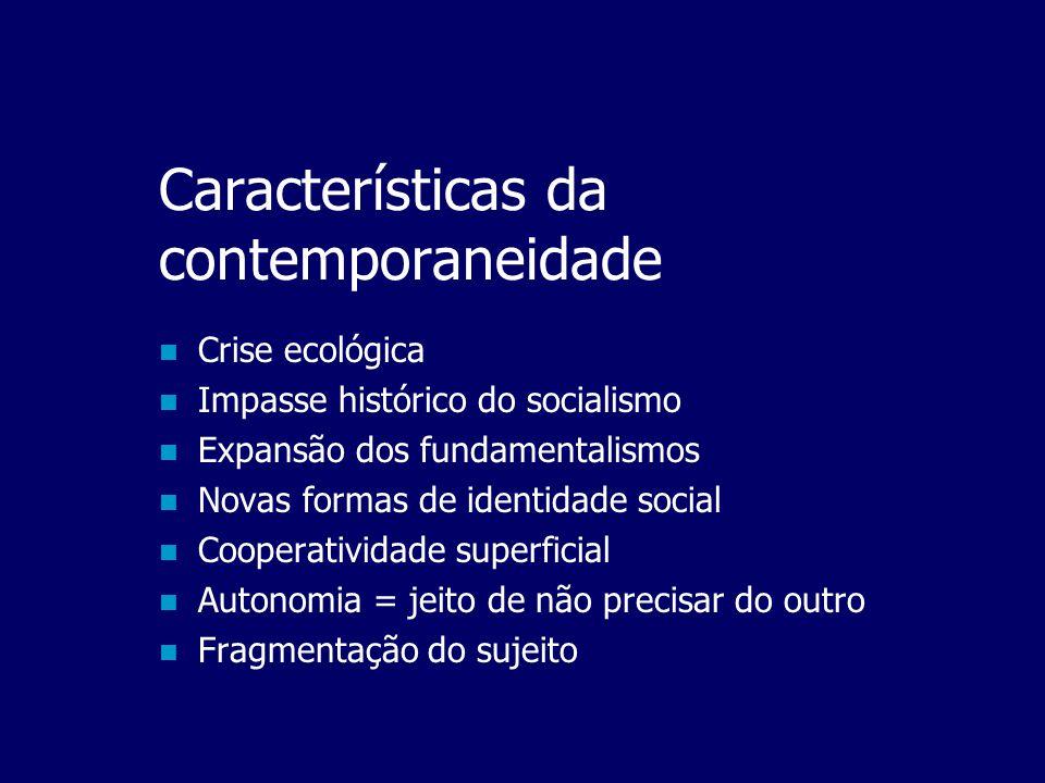 Características da contemporaneidade