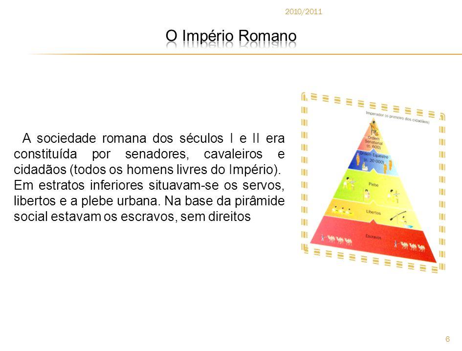 2010/2011 O Império Romano.