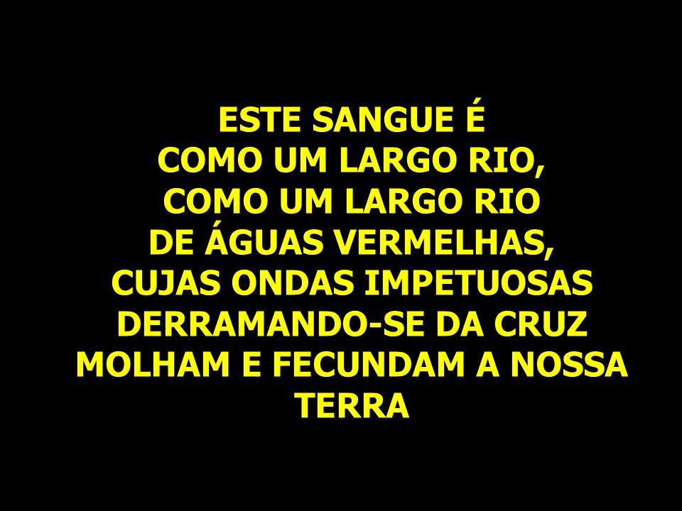 COMO UM LARGO RIO, COMO UM LARGO RIO