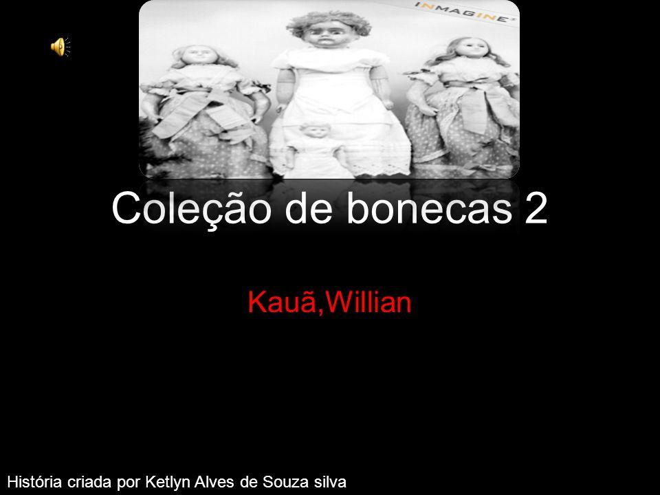 Coleção de bonecas 2 Kauã,Willian f four dolls (PTG00784002)