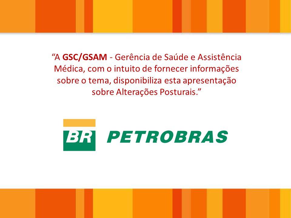 A GSC/GSAM - Gerência de Saúde e Assistência Médica, com o intuito de fornecer informações sobre o tema, disponibiliza esta apresentação sobre Alterações Posturais.