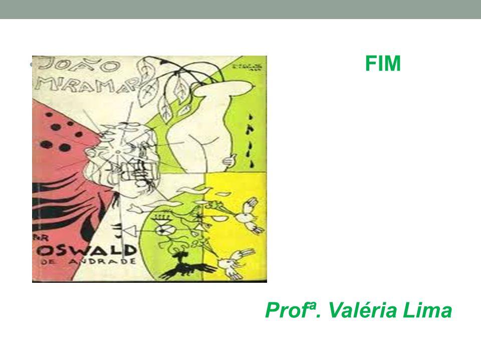 FIM Profª. Valéria Lima