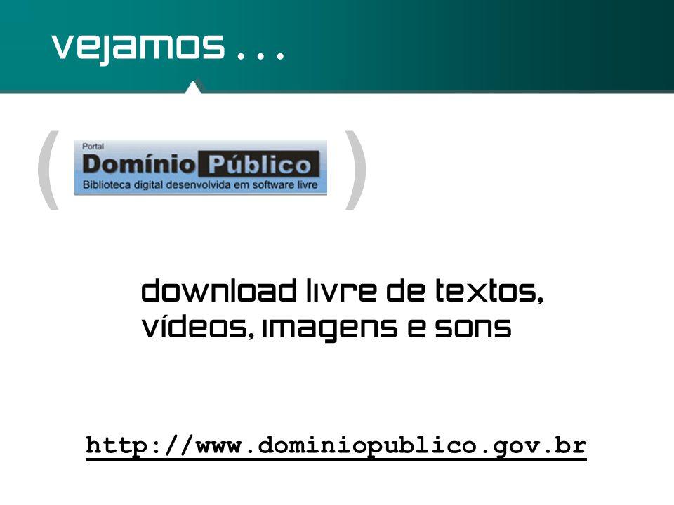 ( ) vejamos . . . download livre de textos, vídeos, imagens e sons