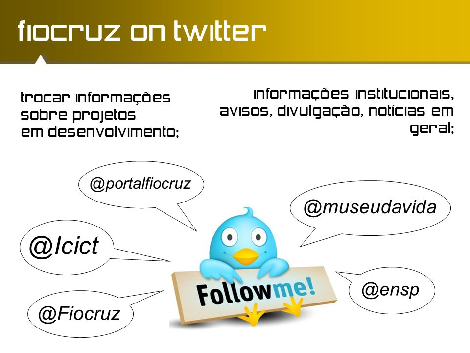 fiocruz on twitter @Icict @museudavida @Fiocruz @ensp @portalfiocruz